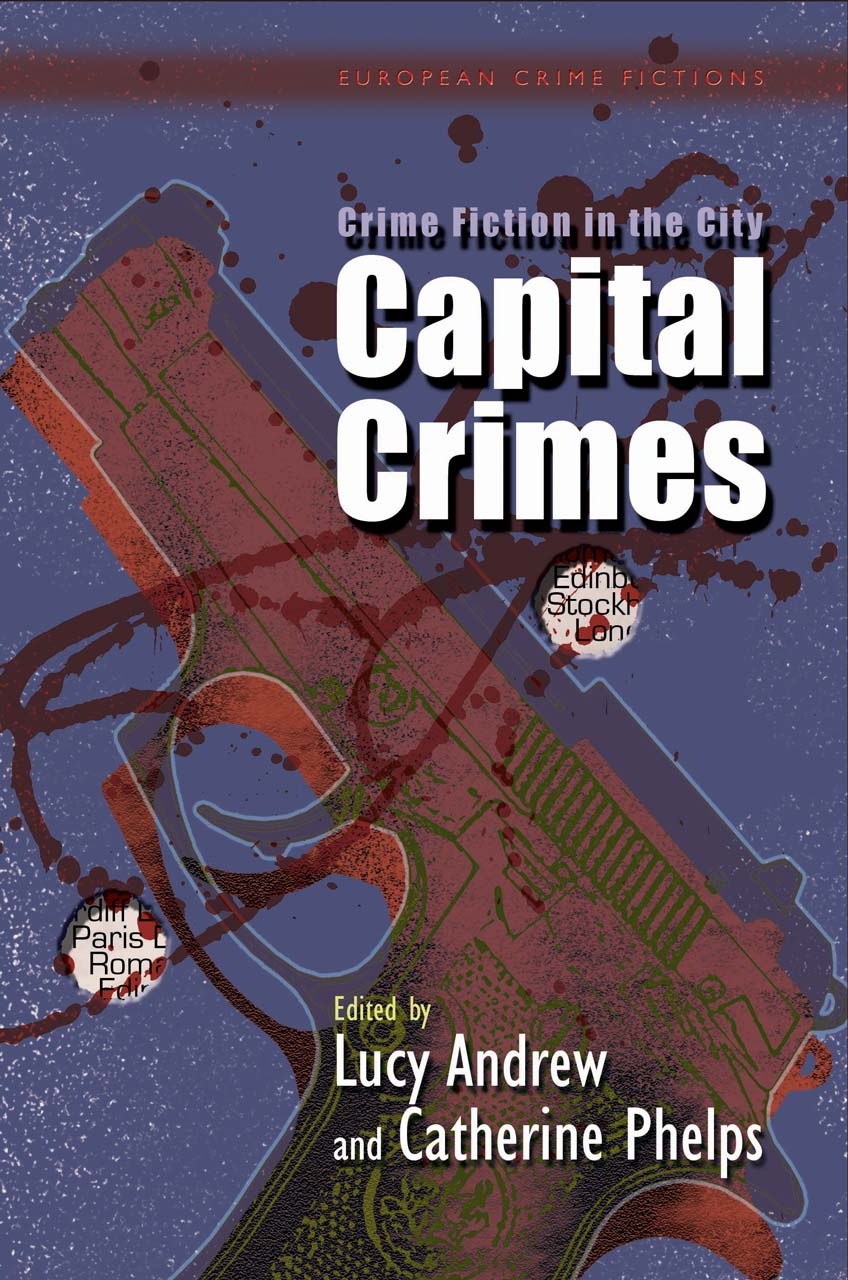 Crime Fiction in the City: Capital Crimes