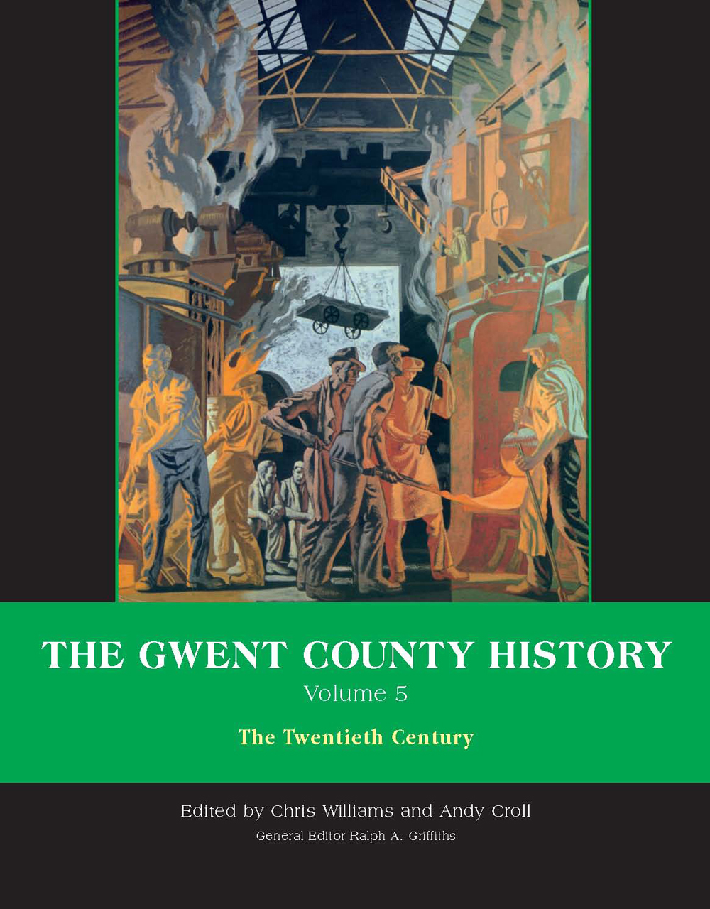 The Gwent County History, Volume 5: The Twentieth Century