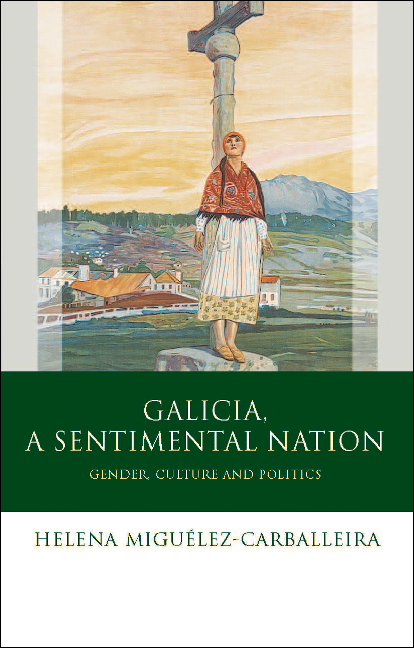 Galicia, A Sentimental Nation: Gender, Culture and Politics
