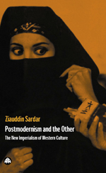Postmodernism and the Other: New Imperialism of Western Culture