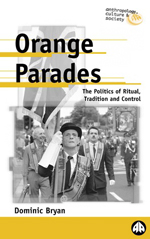 Orange Parades: The Politics of Ritual, Tradition and Control