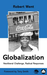 Globalization: Neoliberal Challenge, Radical Responses