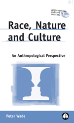 Race, Nature and Culture: An Anthropological Perspective