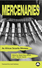 Mercenaries: An African Security Dilemma