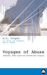 Voyages of Abuse: Seafarers, Human Rights and International Shipping