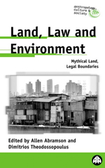 Land, Law and Environment: Mythical Land, Legal Boundaries