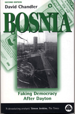Bosnia: Faking Democracy After Dayton