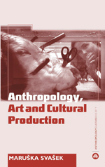 The Anthropology Art and Cultural Production