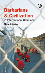 Barbarians and Civilization in International Relations