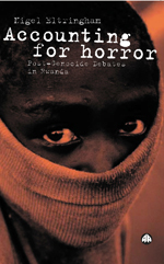 Accounting for Horror: Post-Genocide Debates in Rwanda