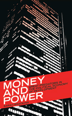 Money and Power: Great Predators in the Political Economy of Development