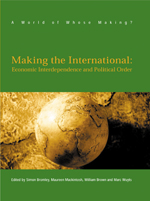 Making the International: Economic Interdependence and Political Order