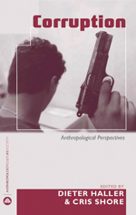 Corruption: Anthropological Perspectives