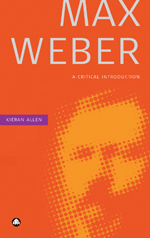 Max Weber: A Critical Introduction