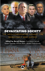 Devastating Society: The Neo-Conservative Assault on Democracy and Justice
