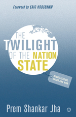 The Twilight of the Nation State: Globalisation, Chaos and War