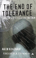 The End of Tolerance: Racism in 21st Century Britain