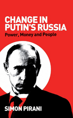 Change in Putin's Russia: Power, Money and People