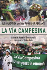 La Via Campesina: Globalization and the Power of Peasants