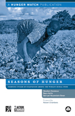 Seasons of Hunger: Fighting Cycles of Starvation Among the World's Rural Poor