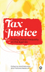 Tax Justice: Putting Global Inequality on the Agenda
