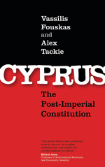 Cyprus: The Post-Imperial Constitution