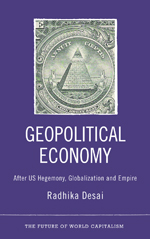 Geopolitical Economy: After US Hegemony, Globalization and Empire