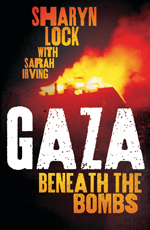 Gaza: Beneath the Bombs