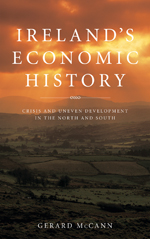 Ireland's Economic History: Crisis and Development in the North and South