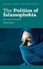 The Politics of Islamophobia: Race, Power and Fantasy