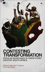 Contesting Transformation: Popular Resistance in Twenty-First Century South Africa