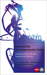 Beyond the Developmental State: Industrial Policy into the Twenty-first Century