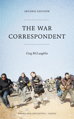 The War Correspondent: Second Edition