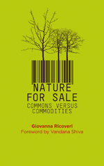 Nature for Sale: The Commons versus Commodities