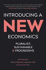Introducing a New Economics: Pluralist, Sustainable and Progressive