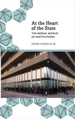 At the Heart of the State: The Moral World of Institutions