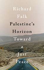 Palestine's Horizon: Toward a Just Peace