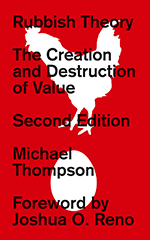 Rubbish Theory: The Creation and Destruction of Value - Second Edition