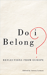 Do I Belong?: Reflections from Europe