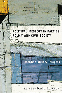 Political Ideology in Parties, Policy, and Civil Society: Interdisciplinary Insights
