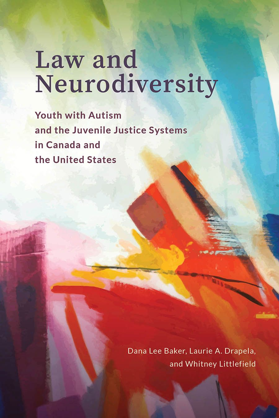 Law and Neurodiversity: Youth with Autism and the Juvenile Justice Systems in Canada and the United States