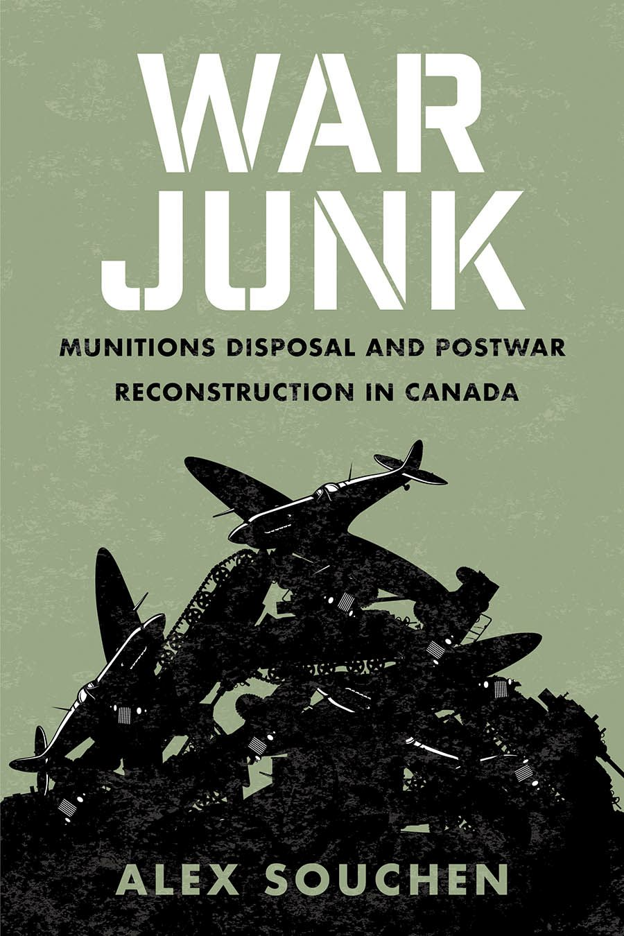 War Junk: Munitions Disposal and Postwar Reconstruction in Canada