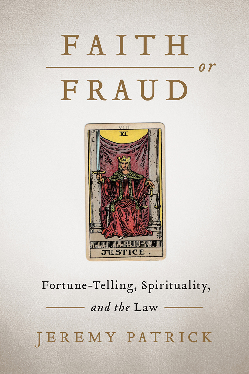 Faith or Fraud: Fortune-Telling, Spirituality, and the Law