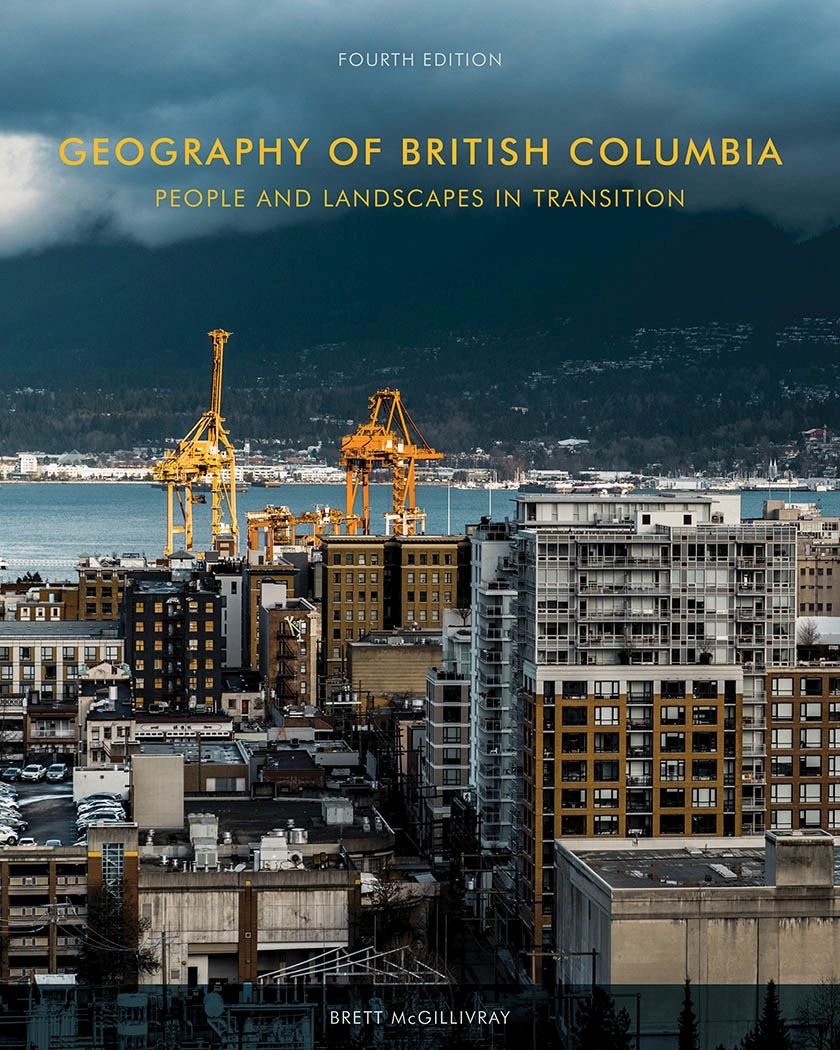 Geography of British Columbia: People and Landscapes in Transition, 4th Edition