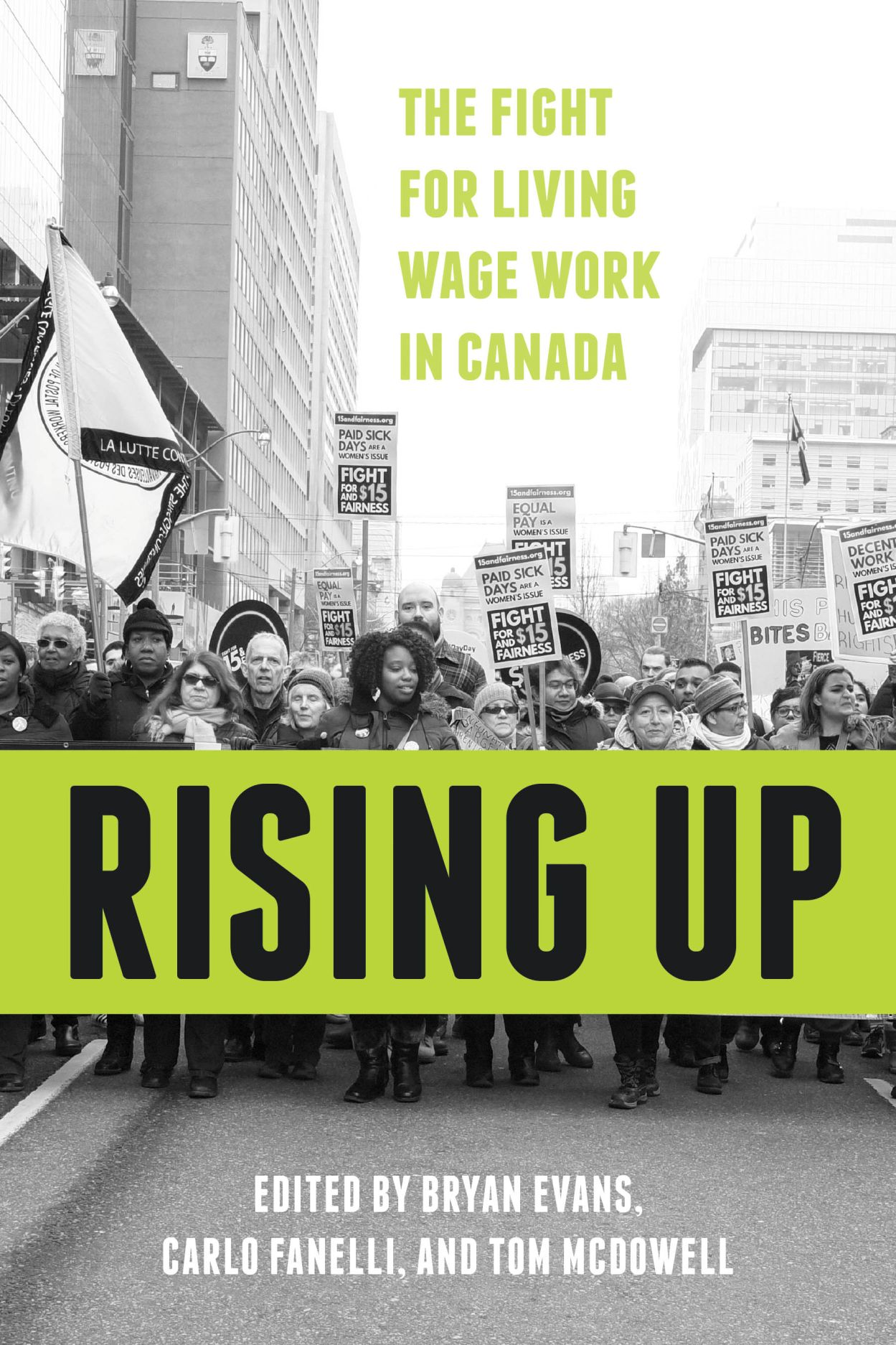 Rising Up: The Fight for Living Wage Work in Canada