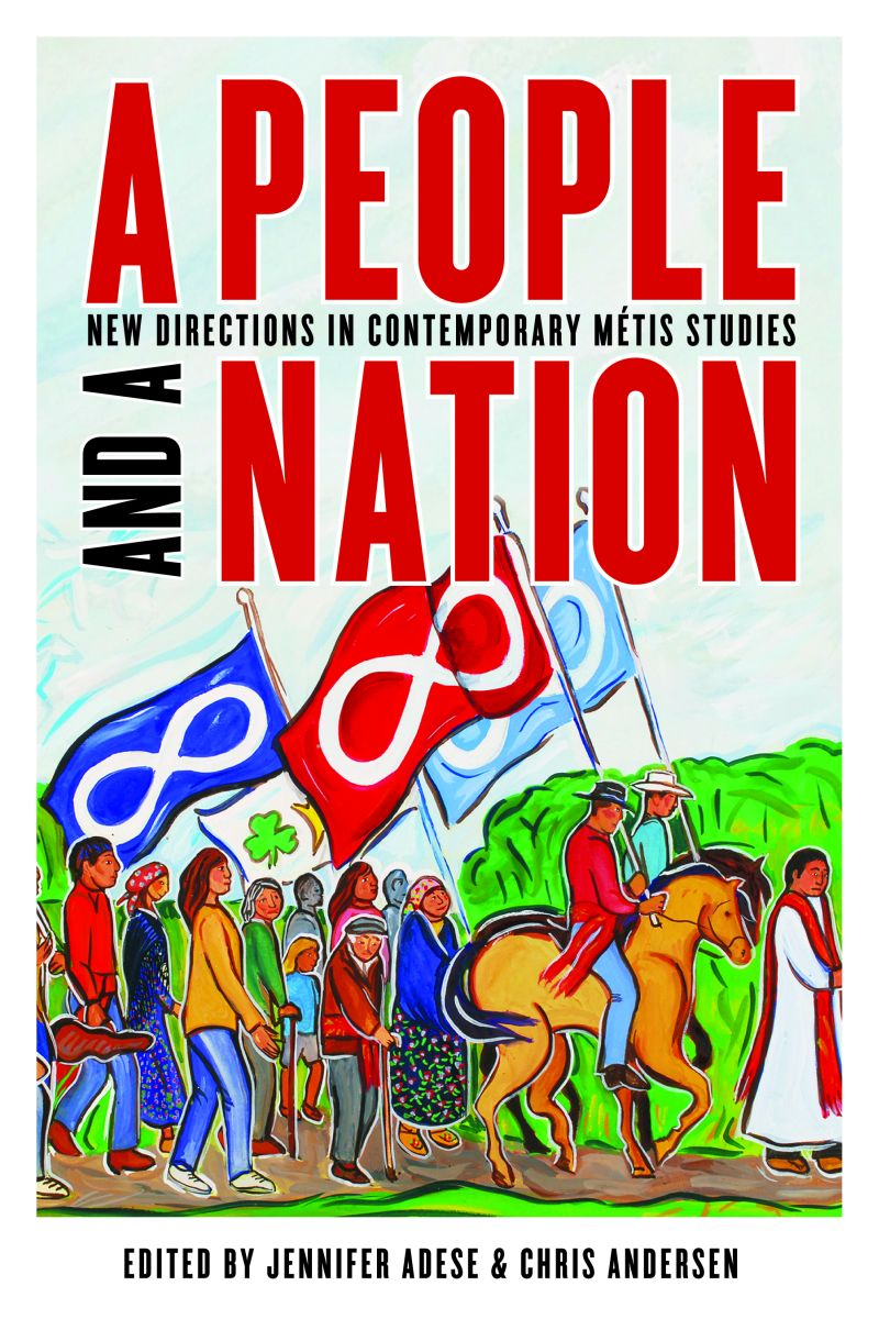 A People and a Nation: New Directions in Contemporary Métis Studies