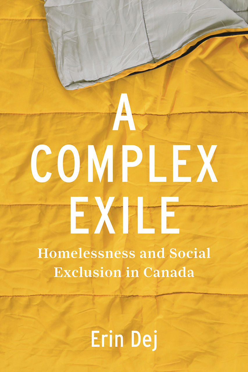 A Complex Exile: Homelessness and Social Exclusion in Canada