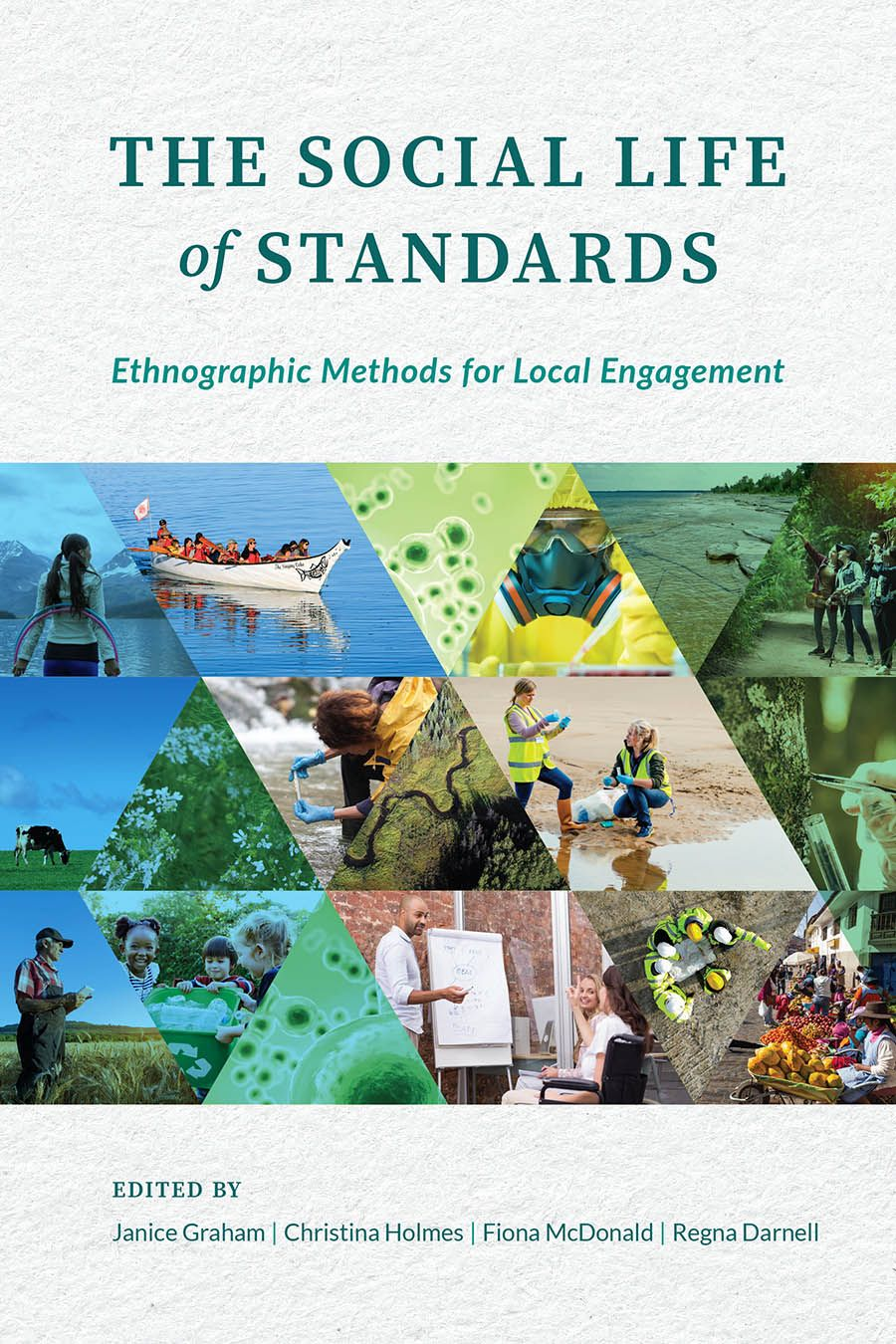 The Social Life of Standards: Ethnographic Methods for Local Engagement