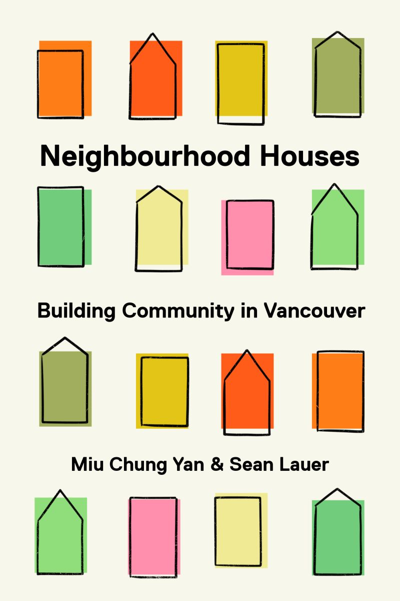 Neighbourhood Houses: Building Community in Vancouver