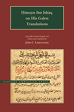 Hunayn Ibn Ishaq on His Galen Translations
